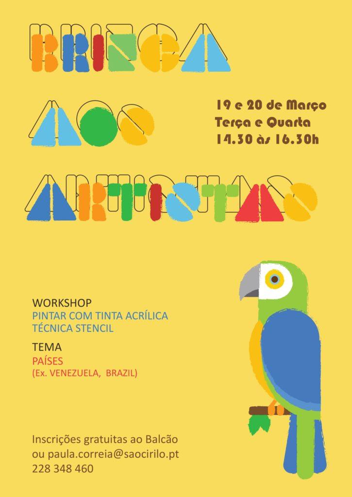 """ATIVIDADE LIVRE """"ARTES PLÁSTICAS E ARTESANATO"""" – WORKSHOP """"BRINCA AOS ARTISTAS"""""""